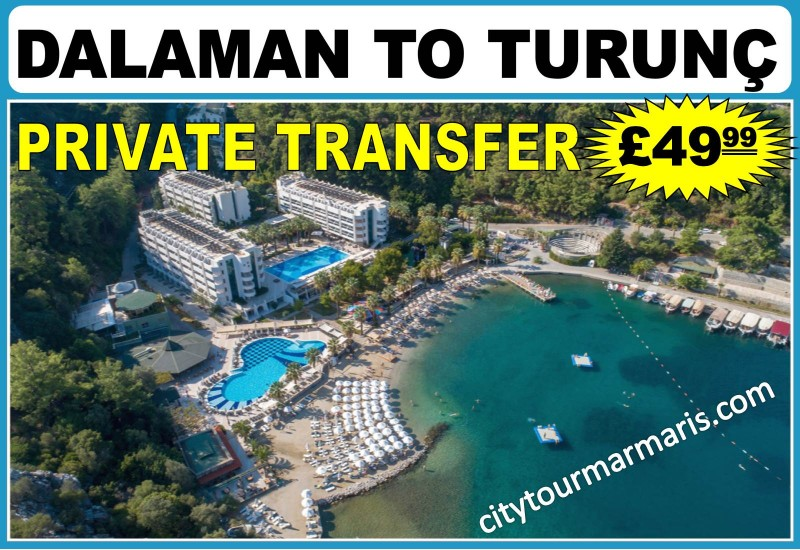Dalaman Airport to Marmaris Turunç
